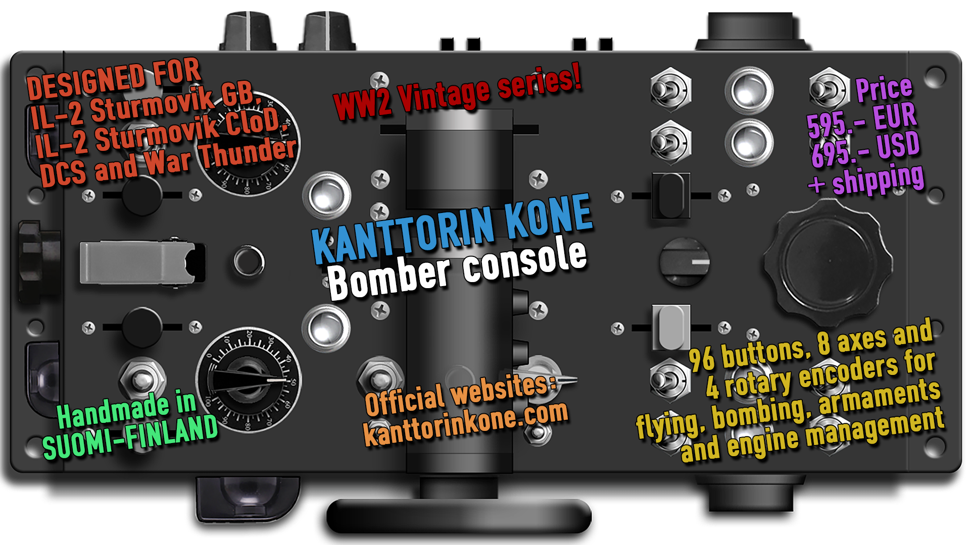 Kanttorin Kone Bomber Console - New extended bomber console model.