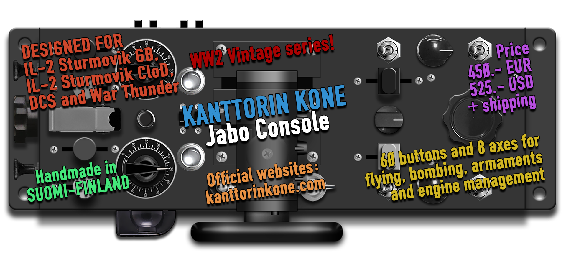 Kanttorin Kone Bomber Console - New ground attacker console model.